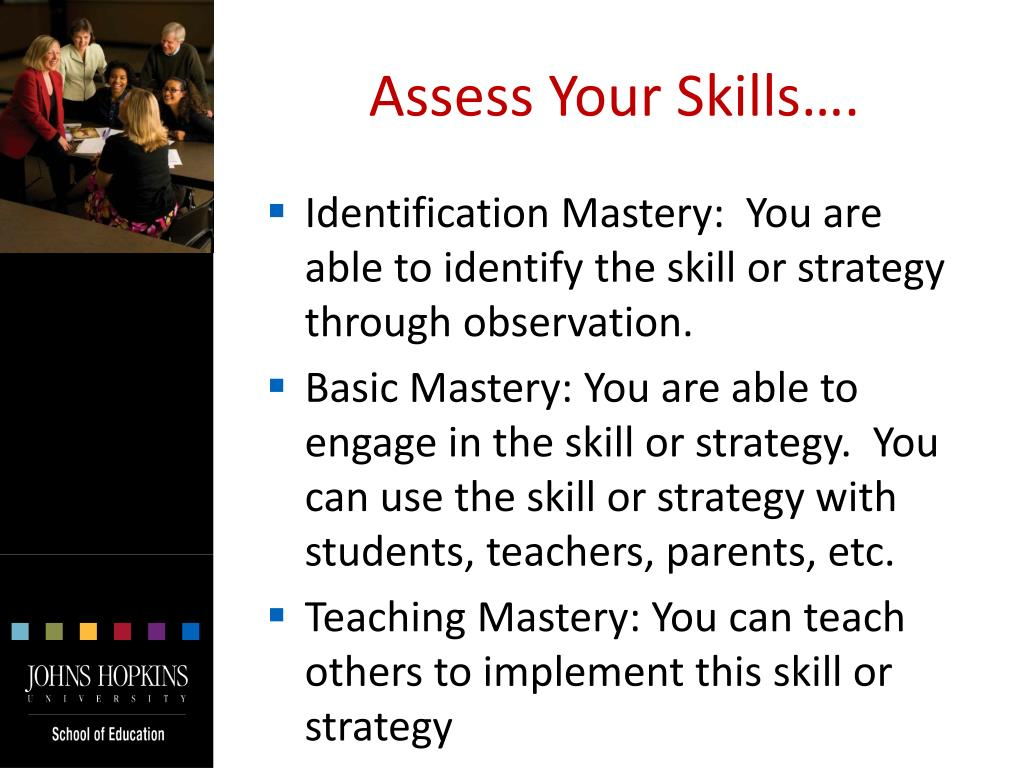 Assess Your Skills….