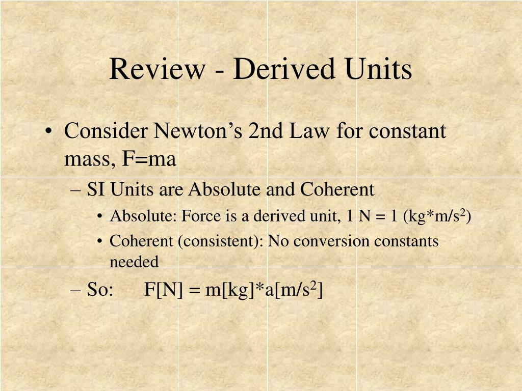 Review - Derived Units