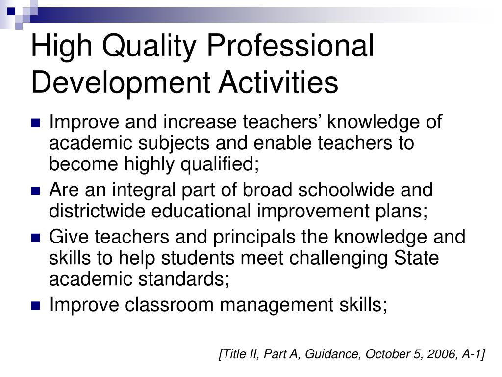 High Quality Professional Development Activities