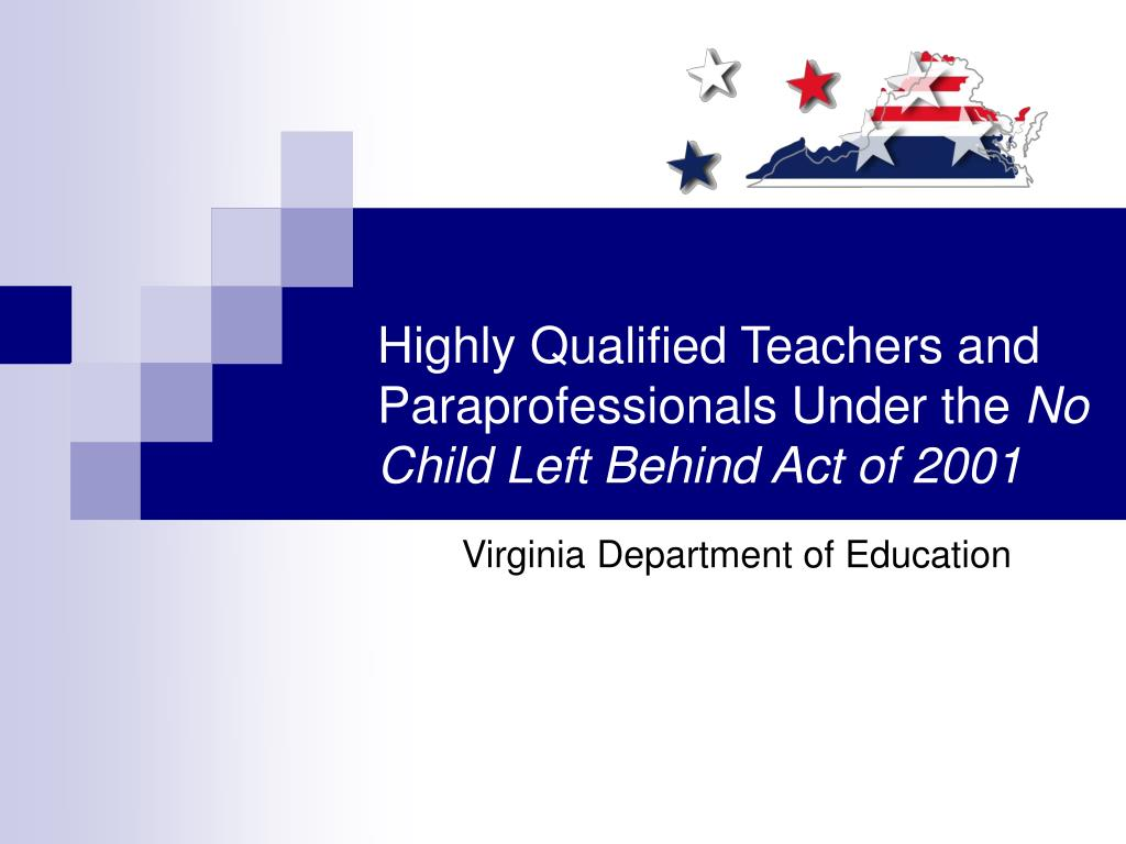 Highly Qualified Teachers and Paraprofessionals Under the