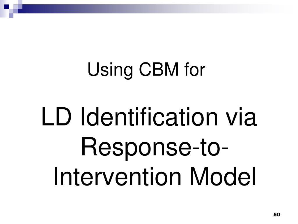 Using CBM for