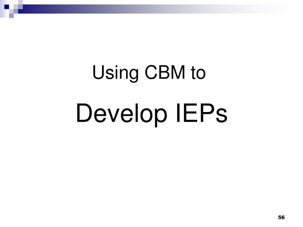 Using CBM to