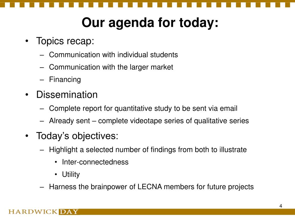 Our agenda for today: