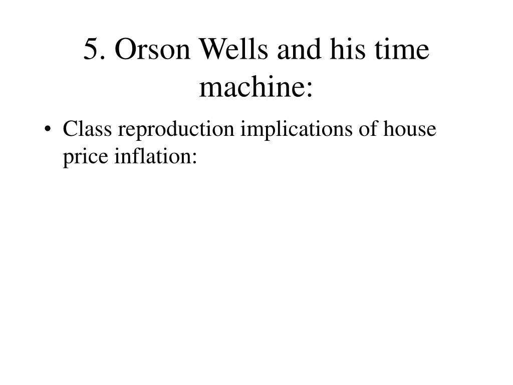 5. Orson Wells and his time machine: