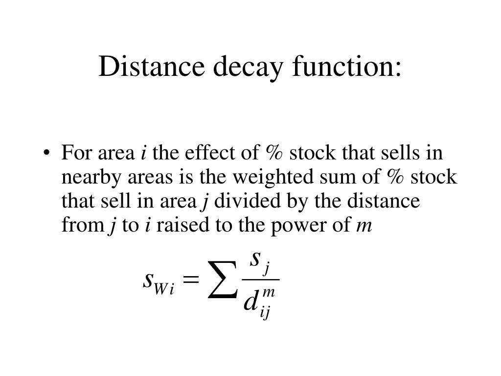 Distance decay function: