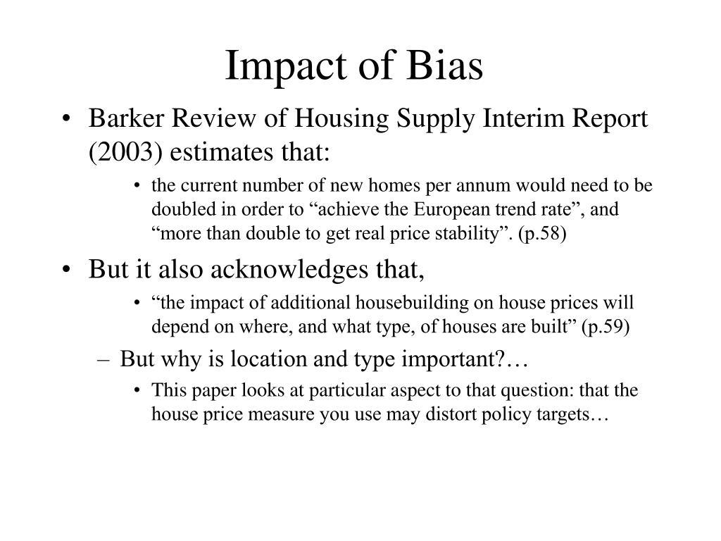Impact of Bias