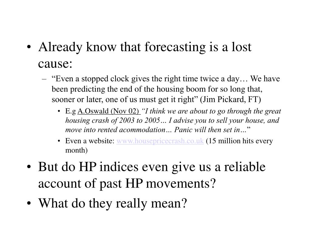 Already know that forecasting is a lost cause: