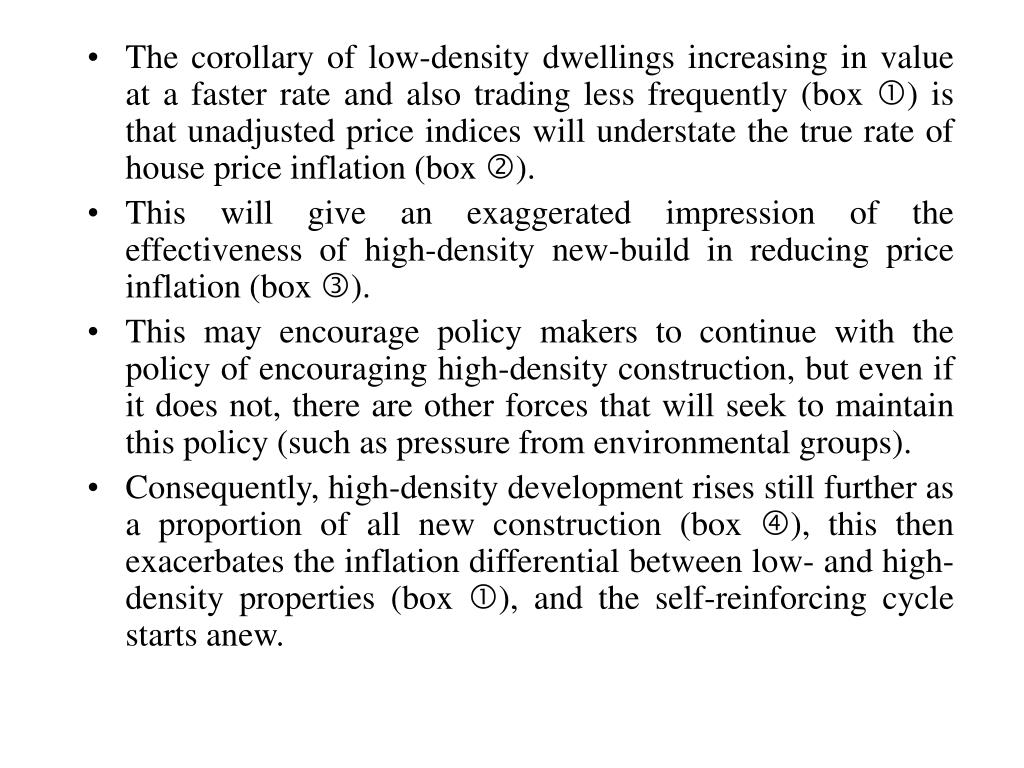 The corollary of low-density dwellings increasing in value at a faster rate and also trading less frequently (box