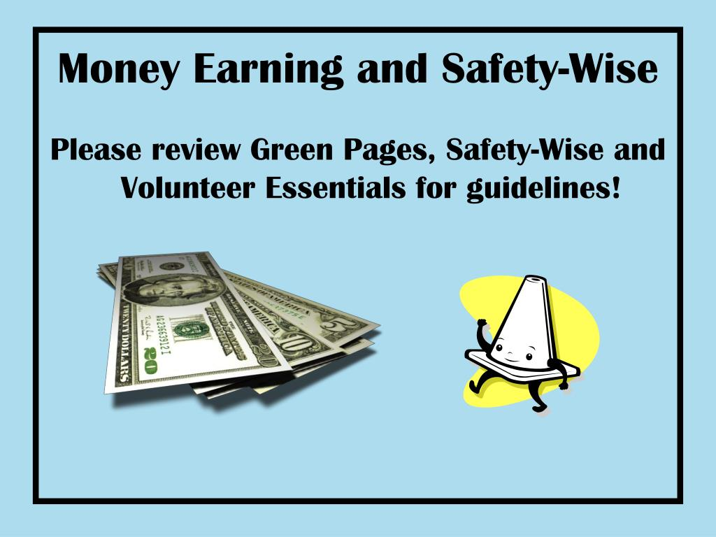 Money Earning and Safety-Wise