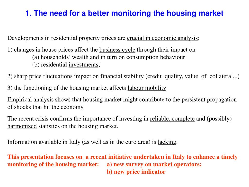1. The need for a better monitoring the housing market