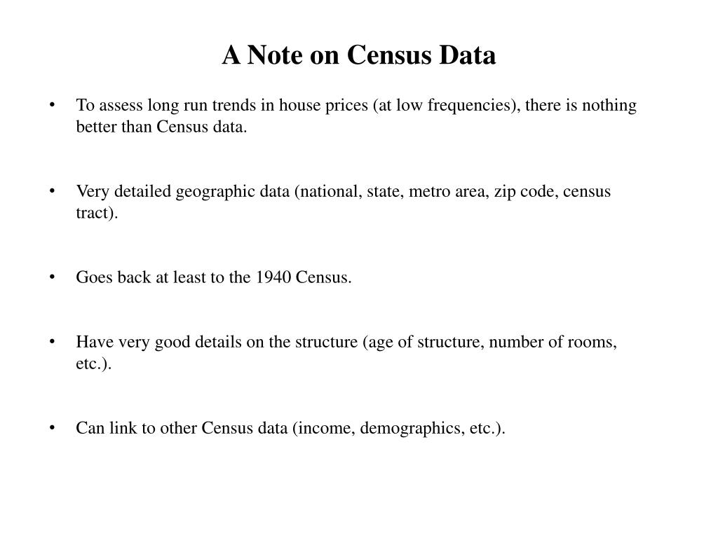 To assess long run trends in house prices (at low frequencies), there is nothing better than Census data.