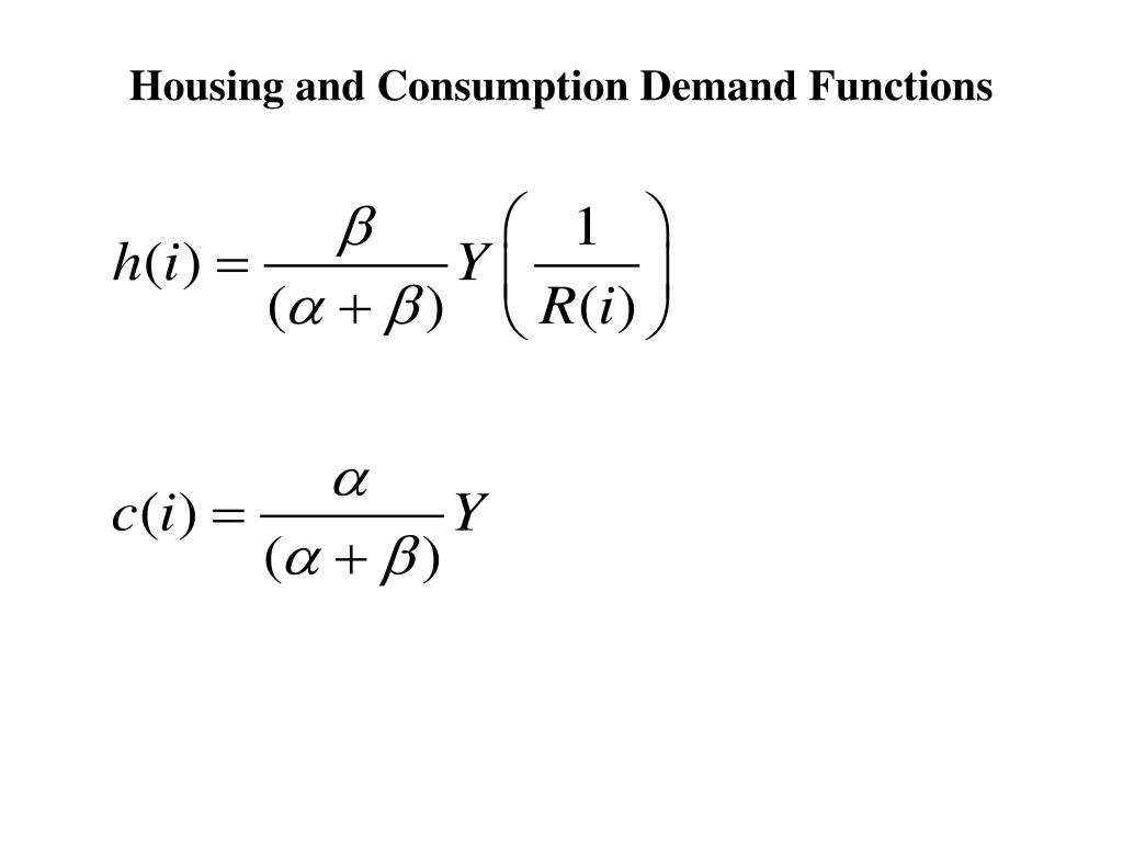 Housing and Consumption Demand Functions