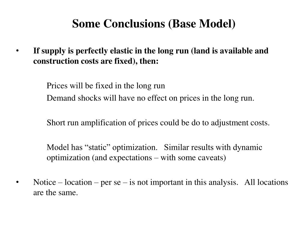 Some Conclusions (Base Model)