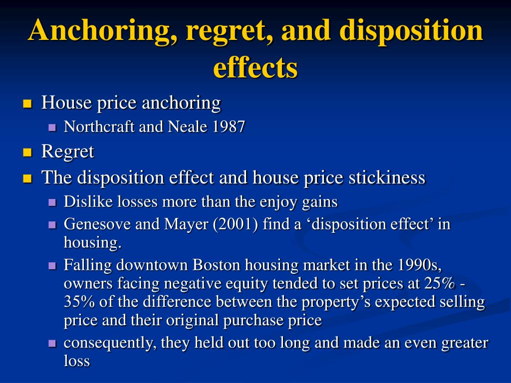 Anchoring, regret, and disposition effects