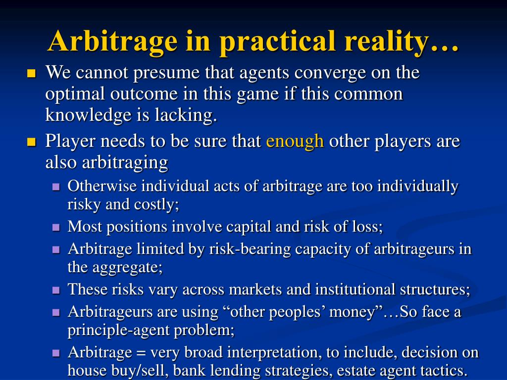 Arbitrage in practical reality…