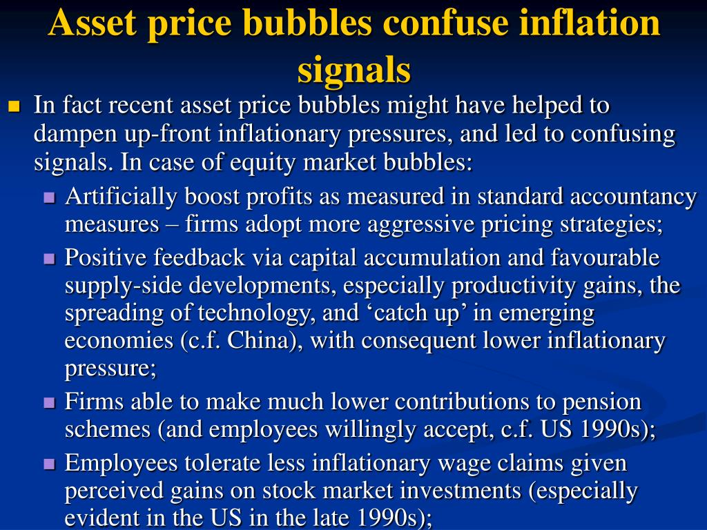 Asset price bubbles confuse inflation signals