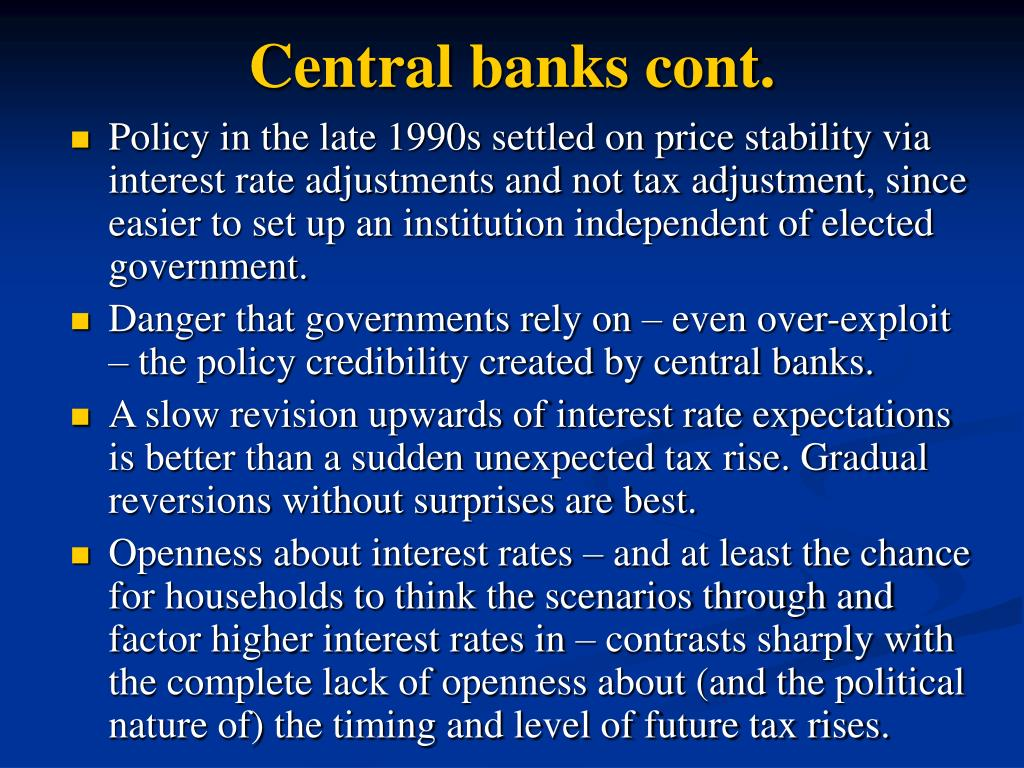 Central banks cont.