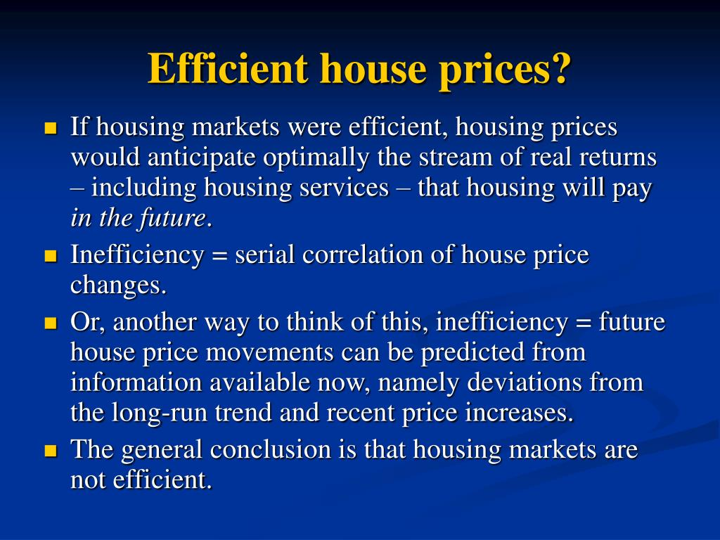 Efficient house prices?