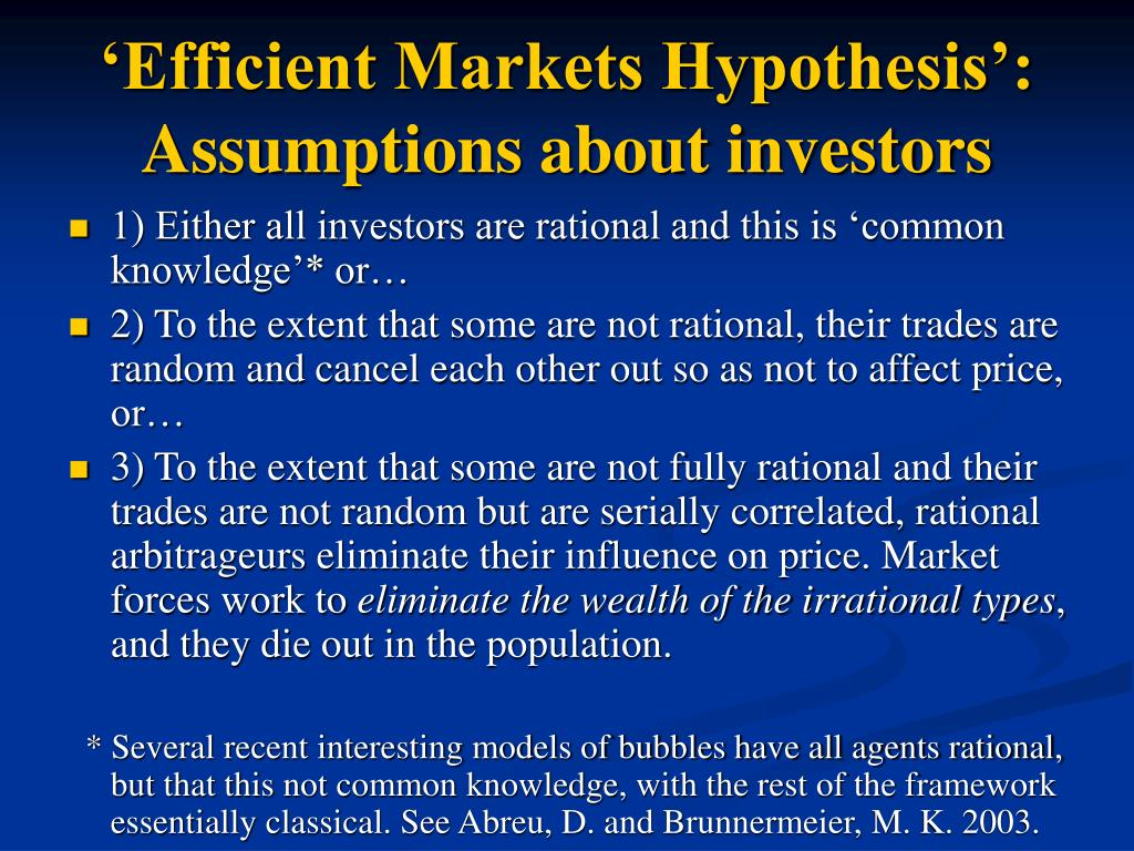 'Efficient Markets Hypothesis': Assumptions about investors