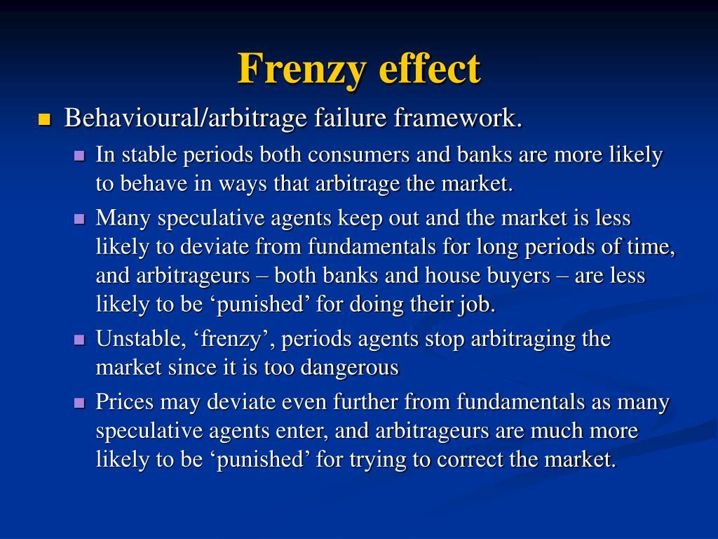 Frenzy effect