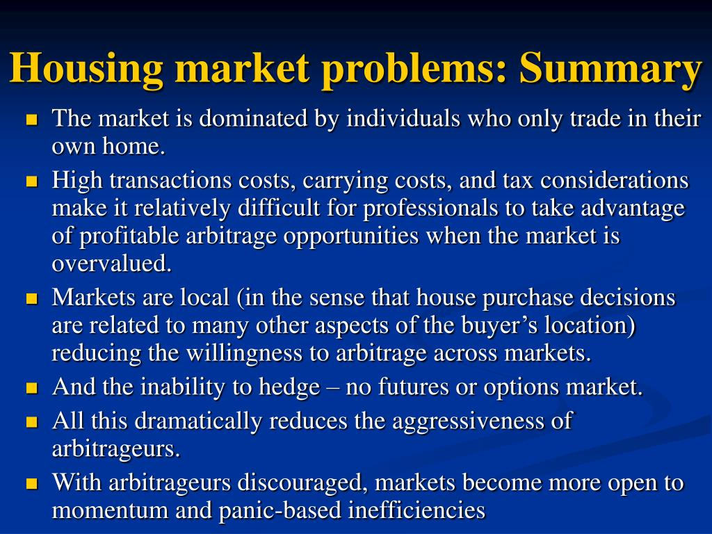 Housing market problems: Summary
