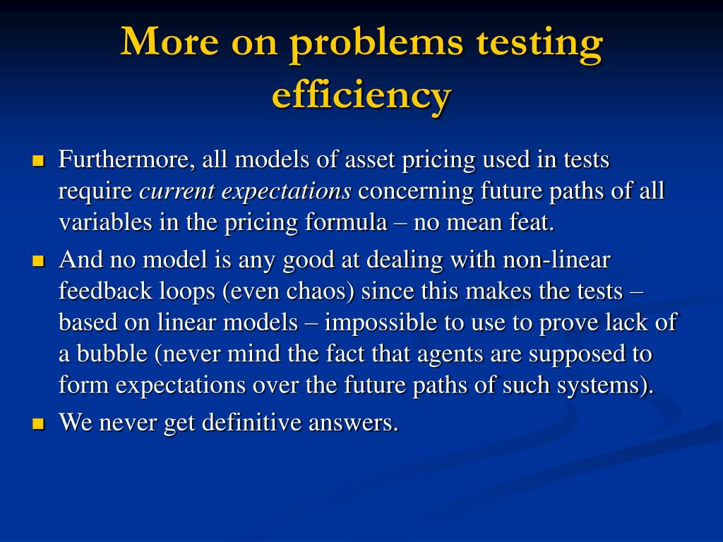 More on problems testing efficiency