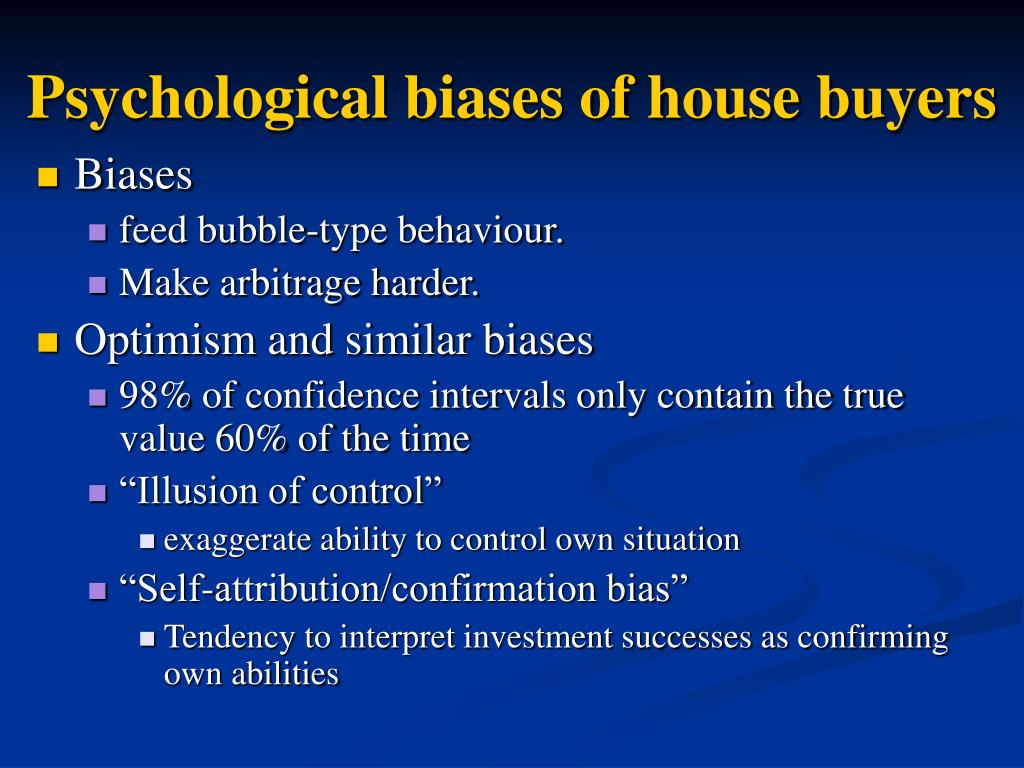 Psychological biases of house buyers