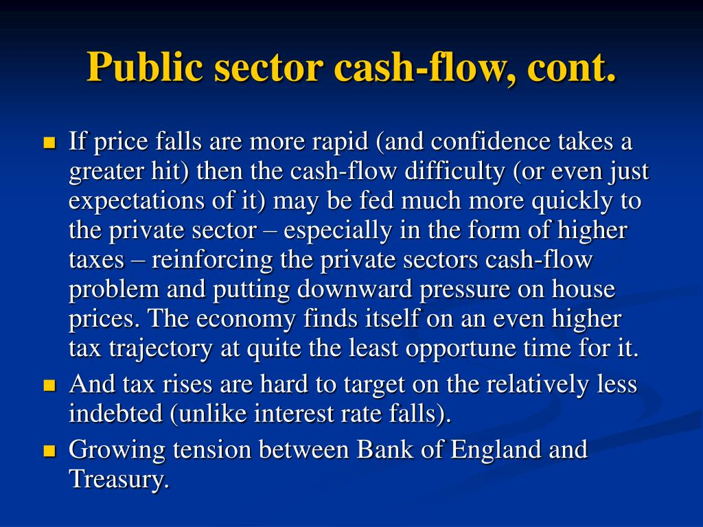 Public sector cash-flow, cont.