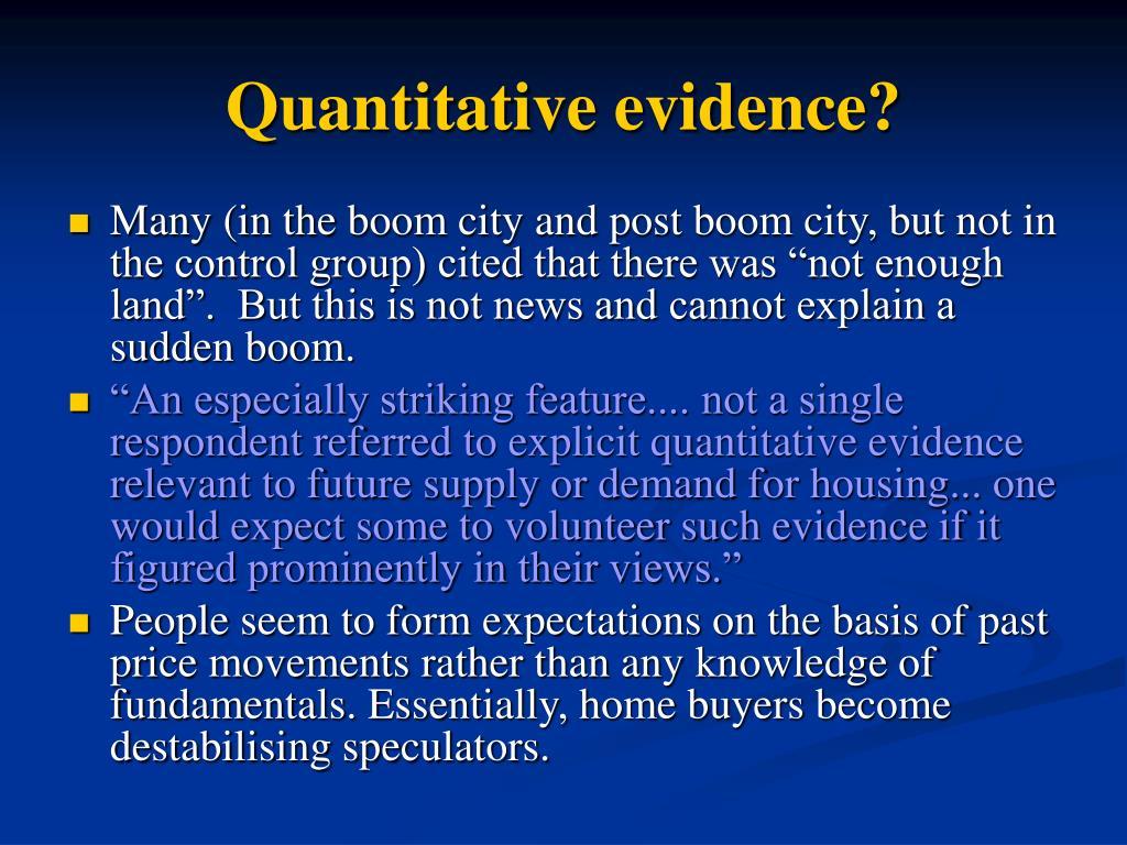 Quantitative evidence?