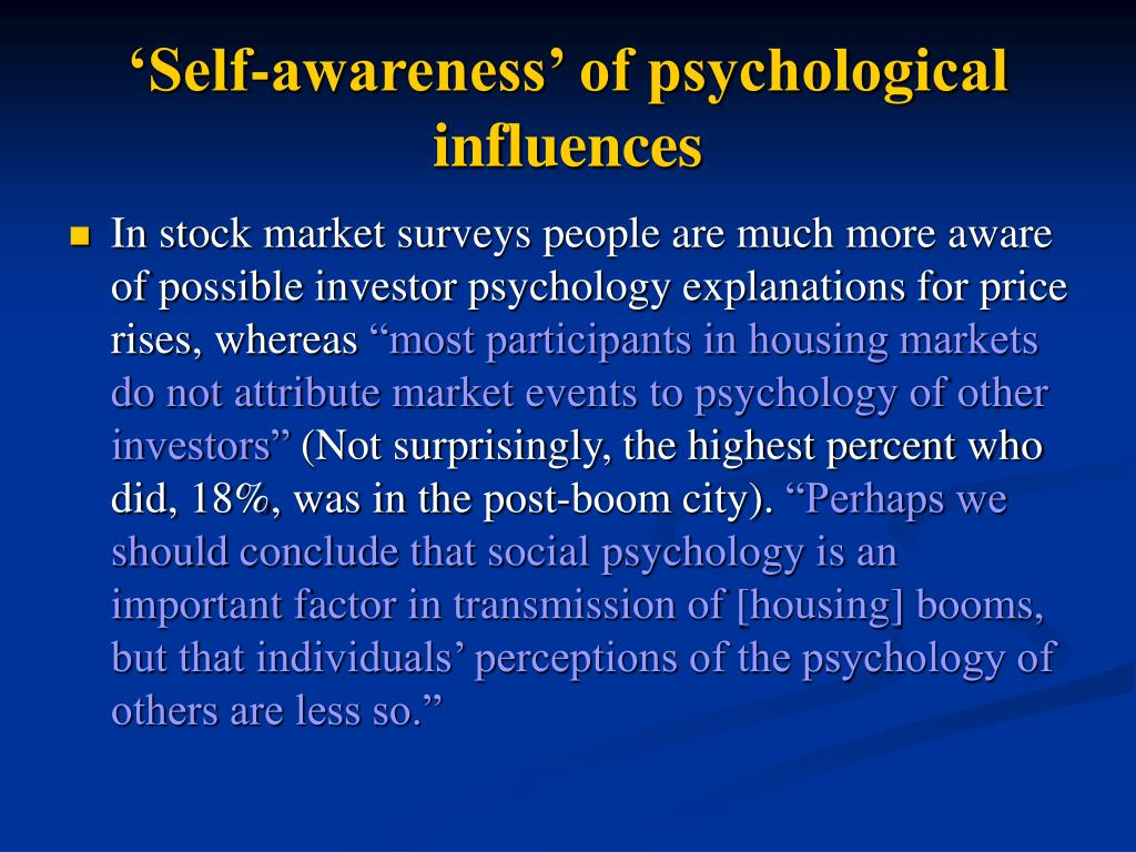 'Self-awareness' of psychological influences