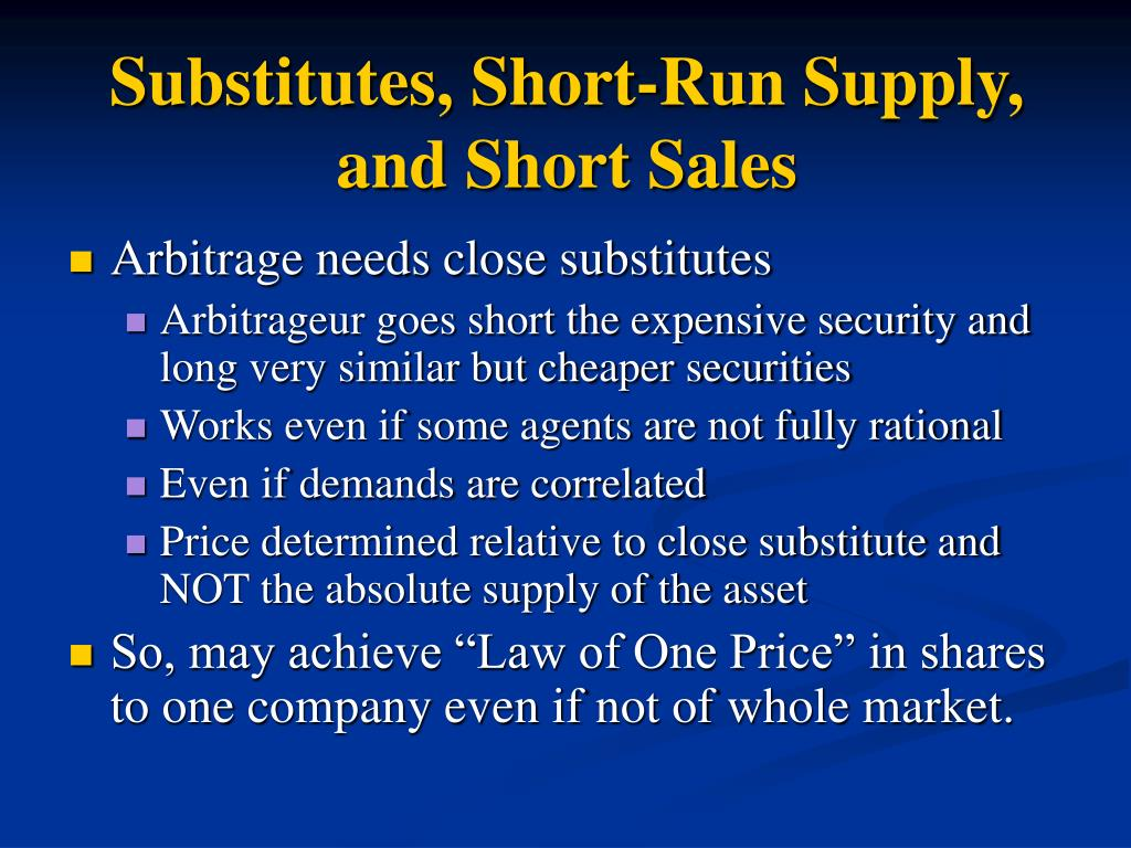 Substitutes, Short-Run Supply, and Short Sales