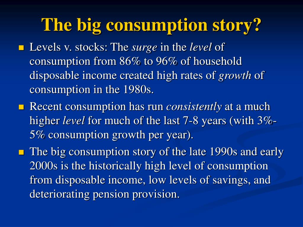 The big consumption story?