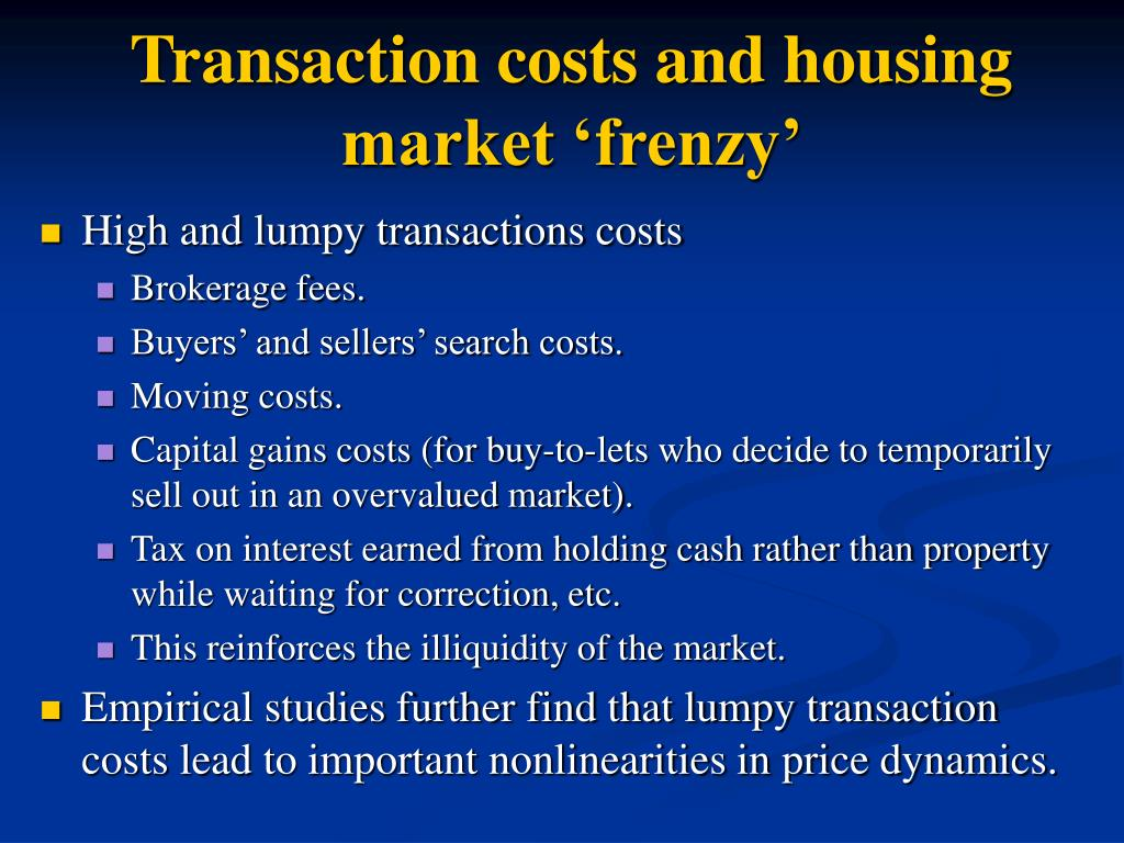 Transaction costs and housing market 'frenzy'