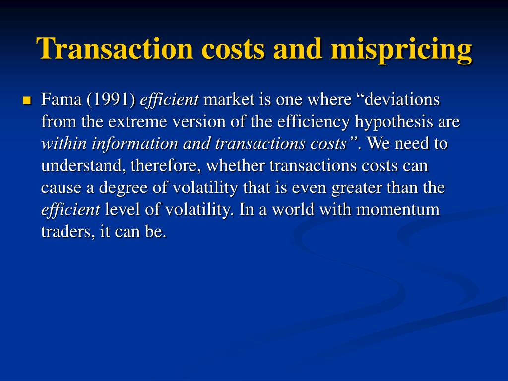 Transaction costs and mispricing