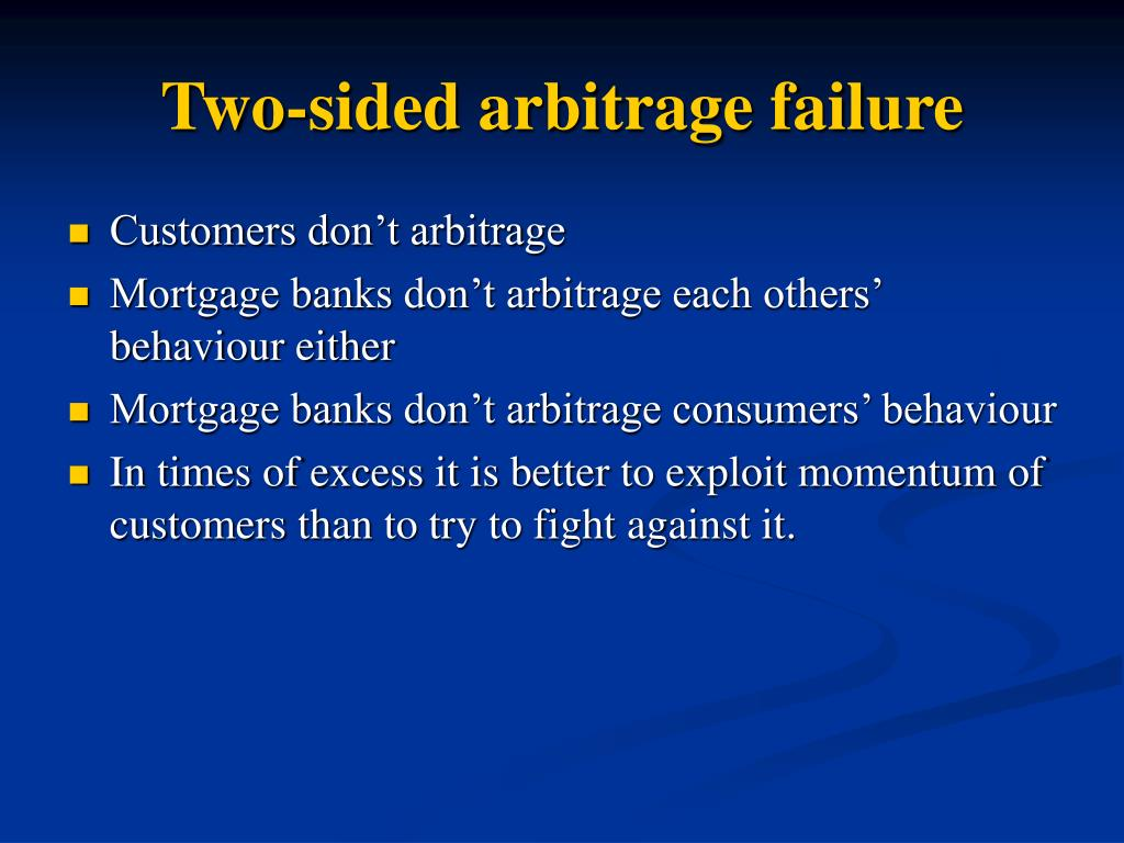 Two-sided arbitrage failure