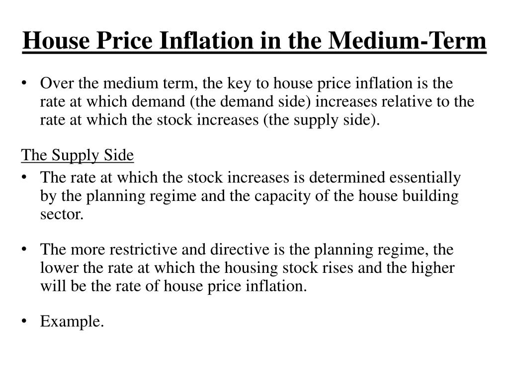 House Price Inflation in the Medium-Term