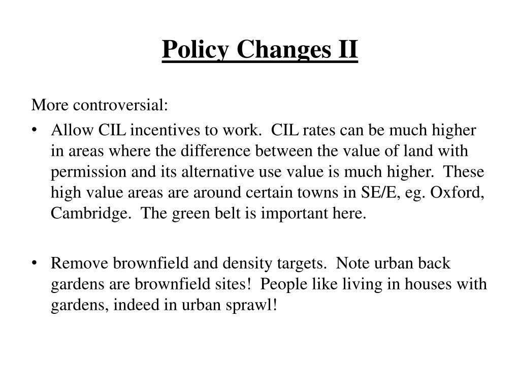 Policy Changes II