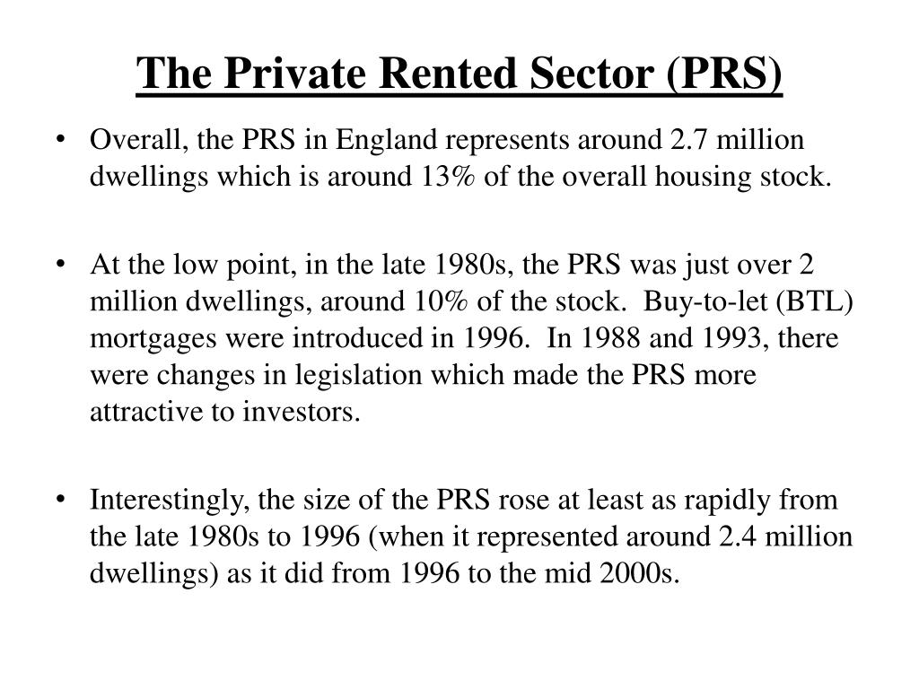 The Private Rented Sector (PRS)