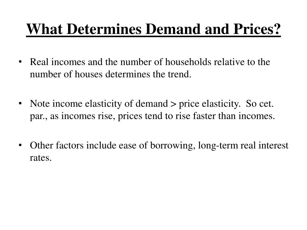 What Determines Demand and Prices?