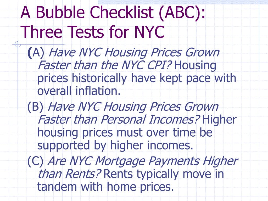A Bubble Checklist (ABC): Three Tests for NYC