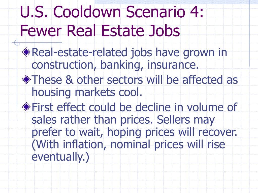 U.S. Cooldown Scenario 4: Fewer Real Estate Jobs
