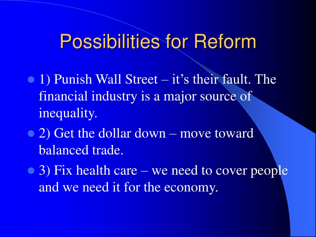 Possibilities for Reform