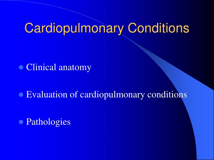 Cardiopulmonary conditions3