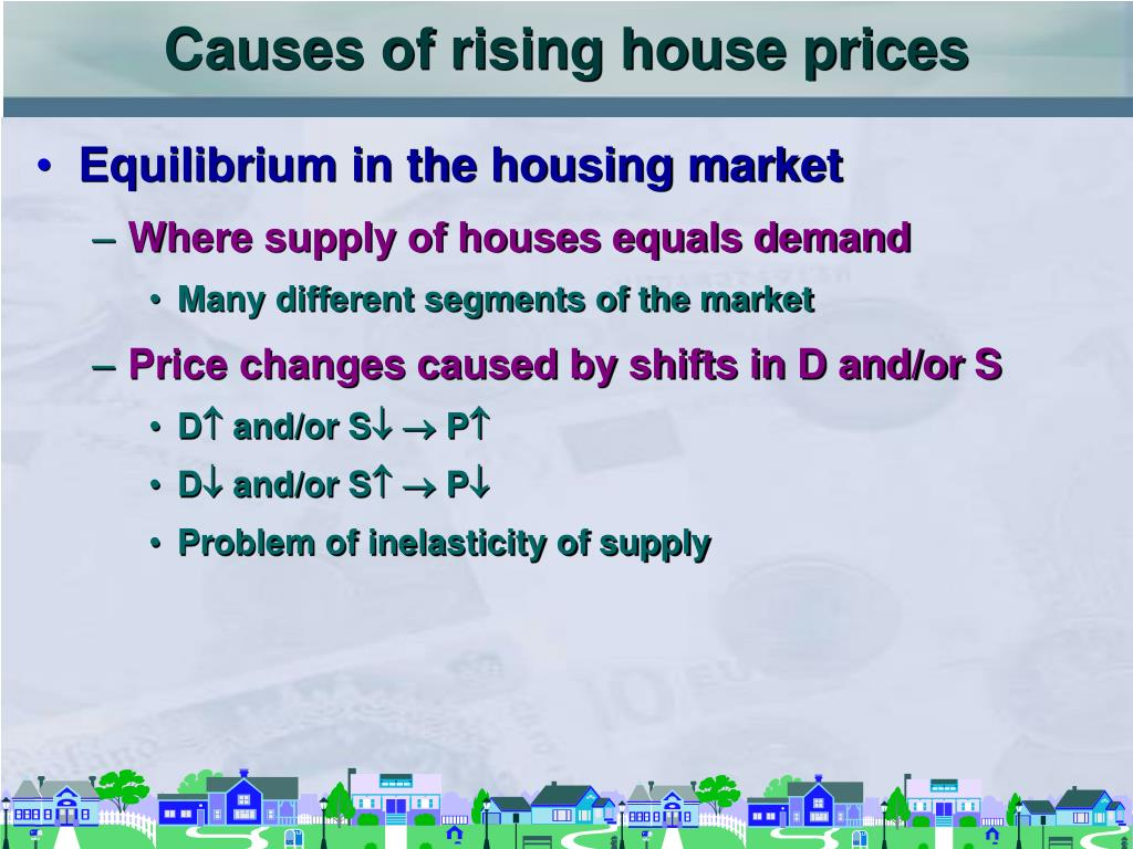 Causes of rising house prices