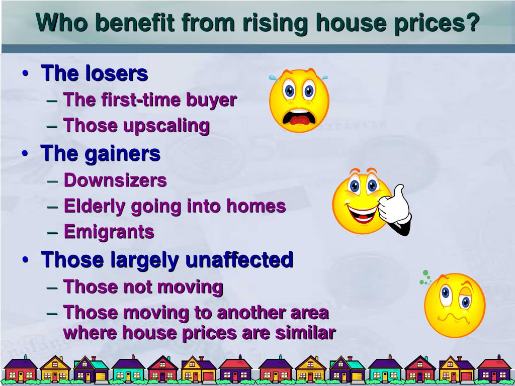 Who benefit from rising house prices?