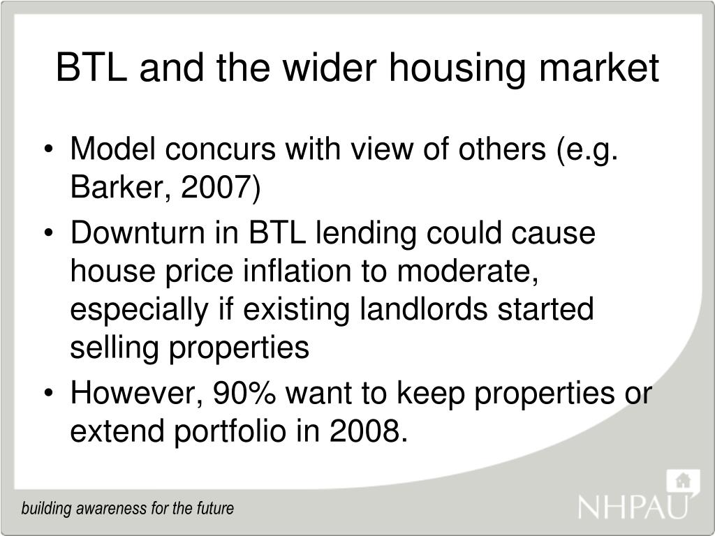 BTL and the wider housing market