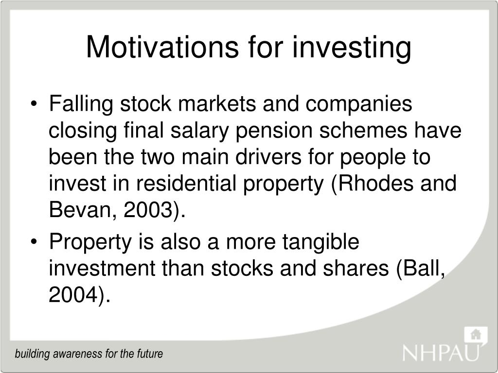 Motivations for investing