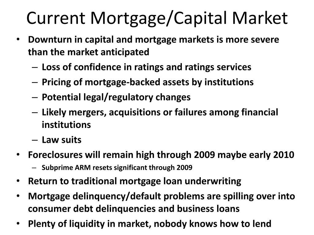 Current Mortgage/Capital Market