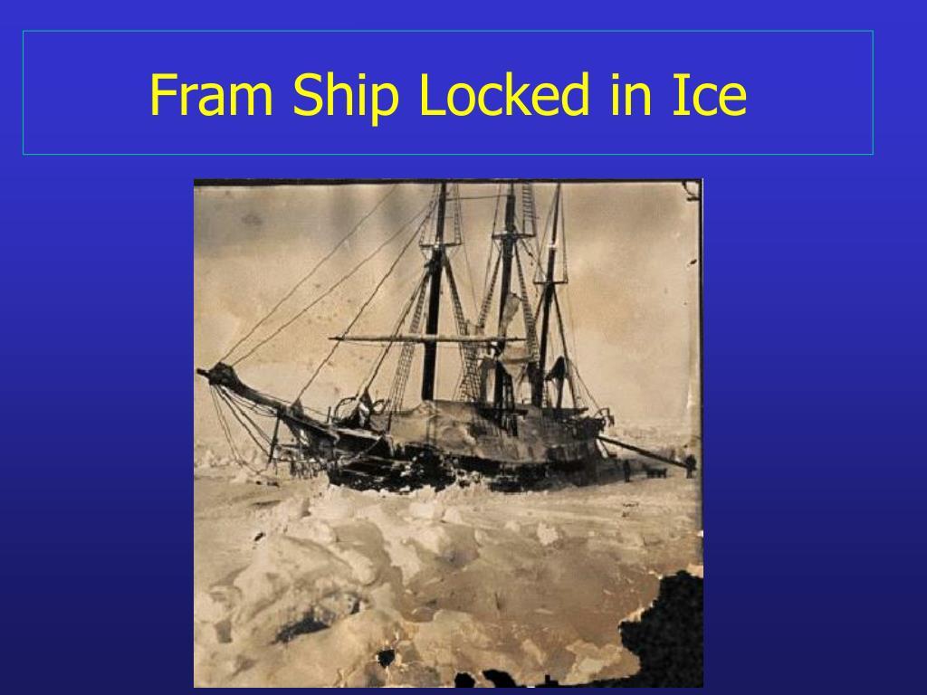 Fram Ship Locked in Ice