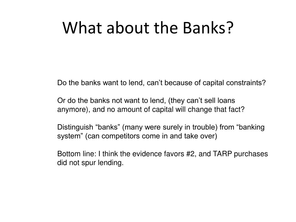 What about the Banks?